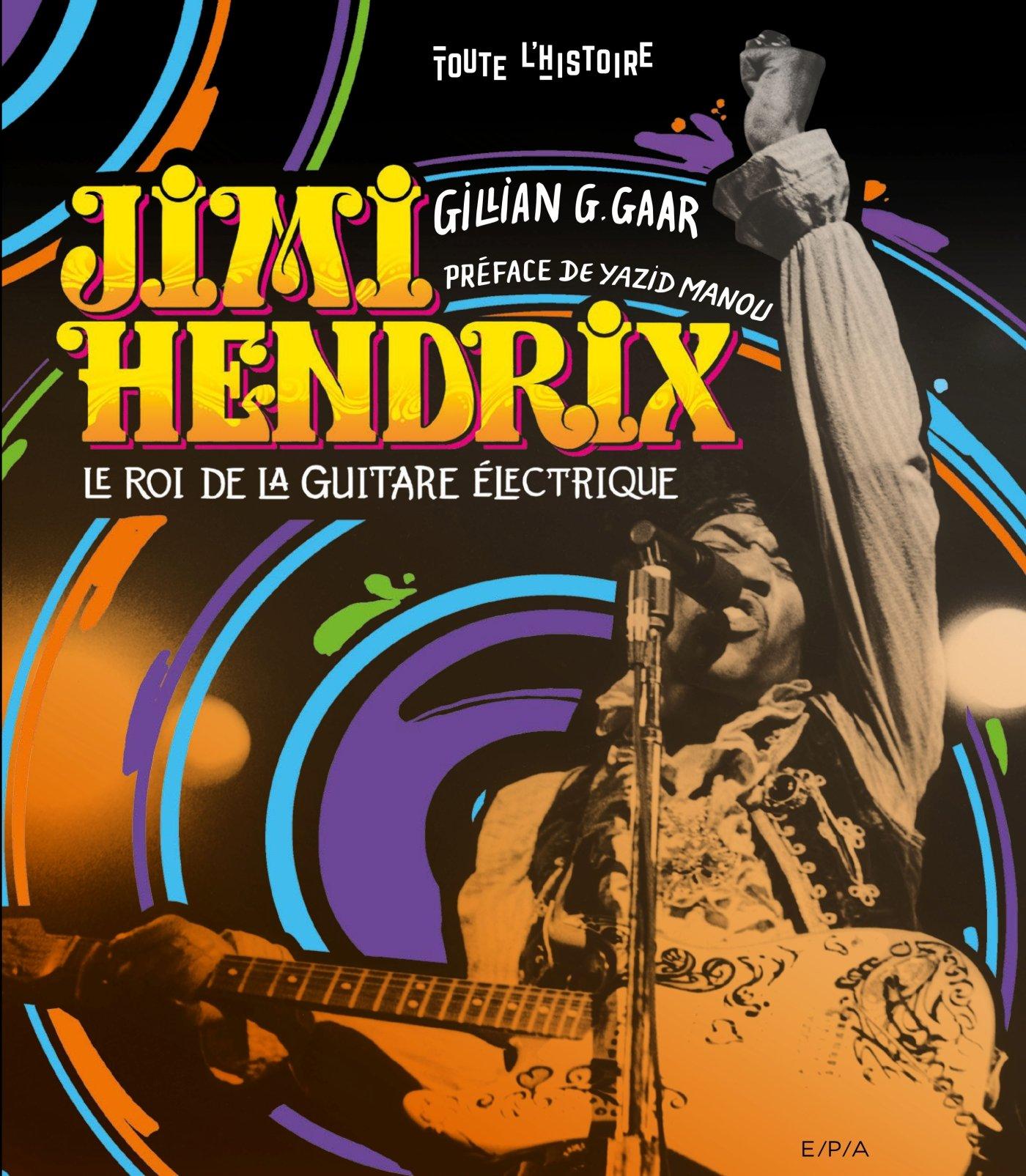 Jimi Hendrix - Le roi de la guitare électrique (Gillian G. Gaar) [2017] 815qOW8FONL