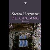 De opgang (Dutch Edition)
