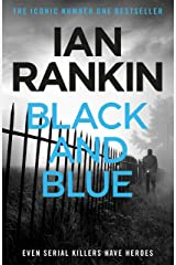 Black And Blue (Inspector Rebus Book 8) Kindle Edition