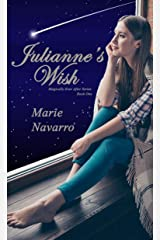 Julianne's Wish (Magically Ever After Series Book 1) Kindle Edition