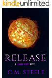 Release: A Lamian Wars Novel (The Lamian Wars Book 3)
