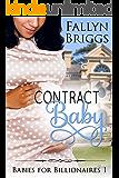 Contract Baby (Babies for Billionaires Book 1)