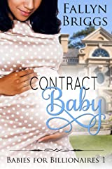 Contract Baby (Babies for Billionaires Book 1) Kindle Edition