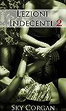 Lezioni Indecenti 2