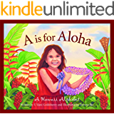 A is for Aloha: A Hawai'i Alphabet (Discover America State by State)