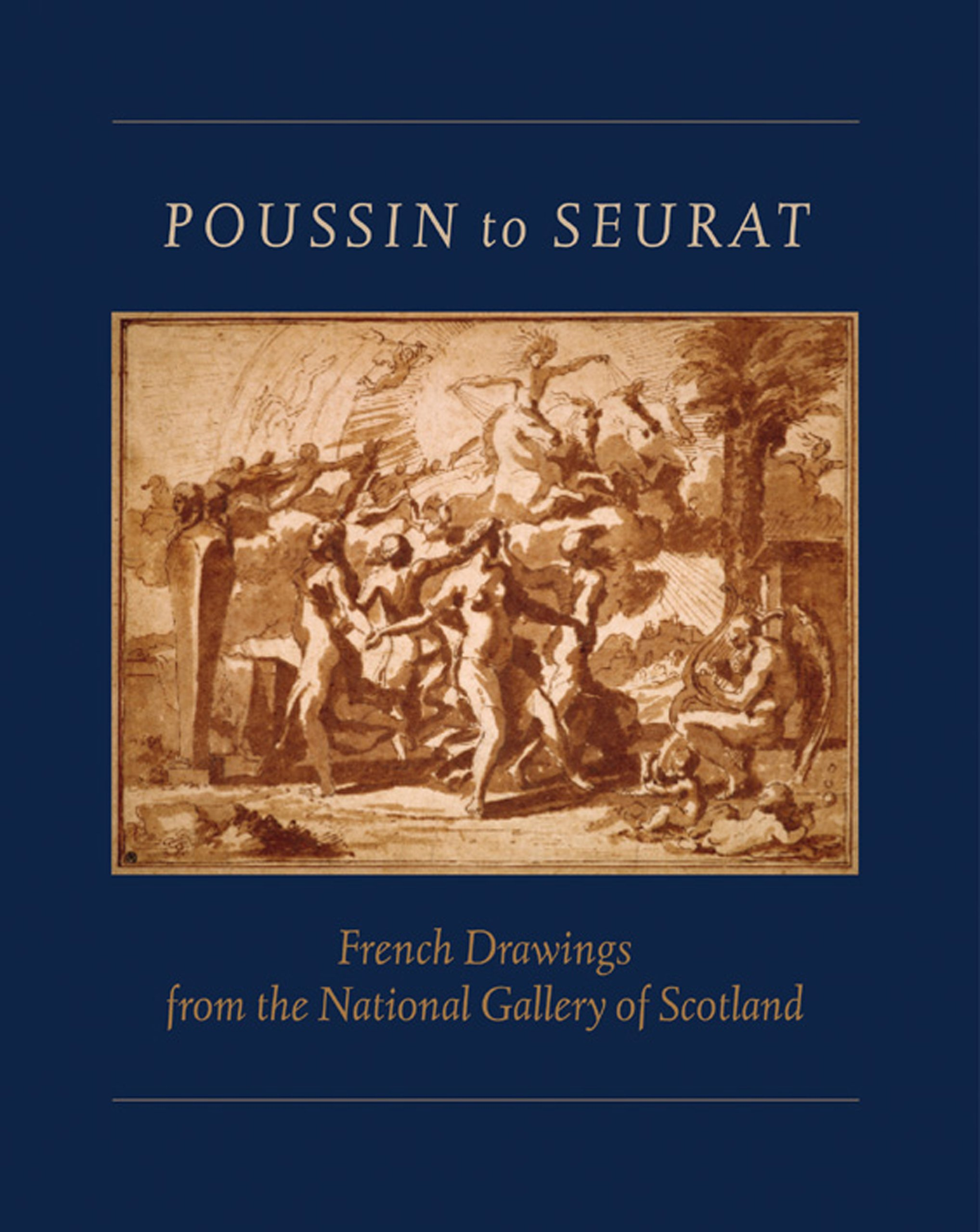 Poussin to Seurat French Drawings from the National Gallery of Scotland