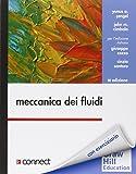 Meccanica dei fluidi. Con e-book. Con aggiornamento online