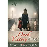 Dark Victory: A gripping WW2 novel (A Stella Bled Thriller Book 4)