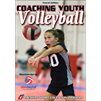 Coaching Youth Volleyball (Coaching Youth Sports Series)