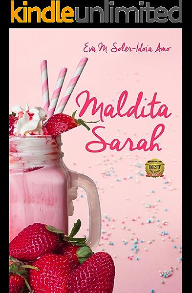 Maldita Sarah eBook: Amo, Idoia, Soler, Eva M.: Amazon.es: Tienda Kindle