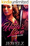 A Hitta's Love: Wise And Nylah's Story
