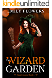 The Wizard Garden (Iman's Journal Book 4)