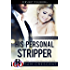 His Personal Stripper (Curvy Women Wanted Book 7)