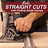 ProGrip Straight Edge Clamps Ideal for Cutting