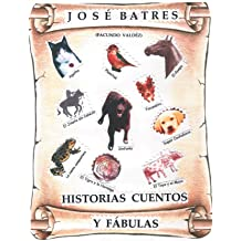 Historias, Fábulas Y Cuentos (Spanish Edition) Oct 10, 2014