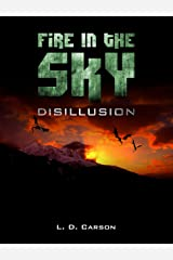 Fire in the Sky: Disillusion Kindle Edition