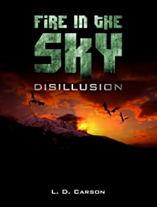 Fire in the Sky: Disillusion