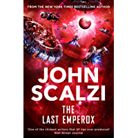 The Last Emperox: The Interdependency Book 3