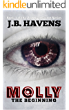 Molly: The Beginning (Zombie Instinct Book 1)