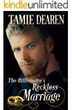 The Billionaire's Reckless Marriage (The Limitless Clean Billionaire Romance Series Book 2)