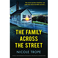 The Family Across the Street: A totally unputdownable psychological thriller with a shocking twist
