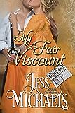 My Fair Viscount (The Scandal Sheet Book 4)
