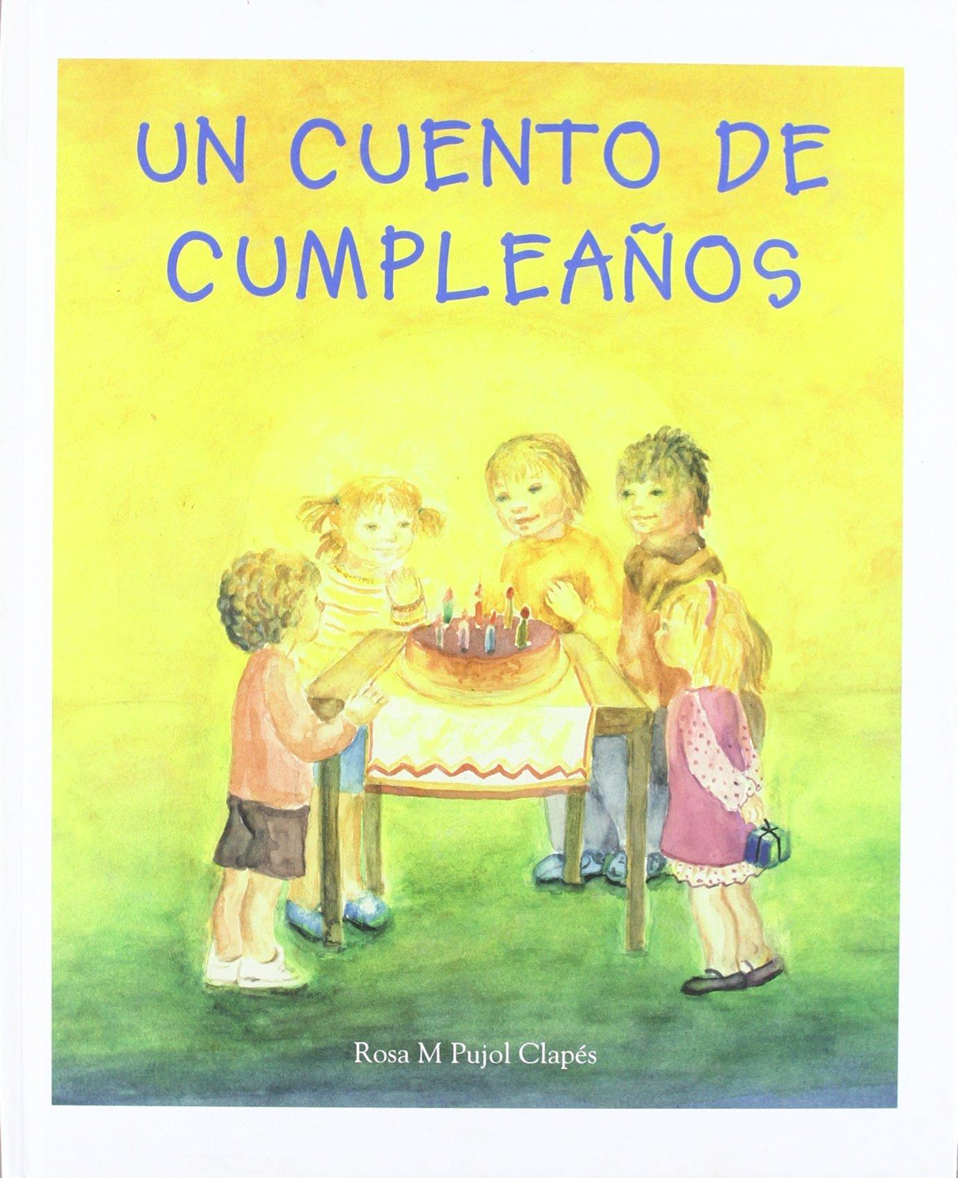 Cuento de cumpleaños serie creciendo de Cuento recogido por ...
