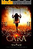 CARA (The Cornelius Saga Book 3)
