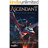 Ascendant - A Dragon Rider Fantasy (Songs of Chaos Book 1)