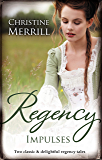 Regency Impulses/The Truth About Lady Felkirk/A Ring from a Mar (The de Bryun Sisters)