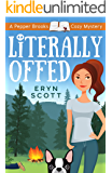 Literally Offed (A Pepper Brooks Cozy Mystery Book 4)