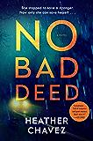 No Bad Deed: A Novel