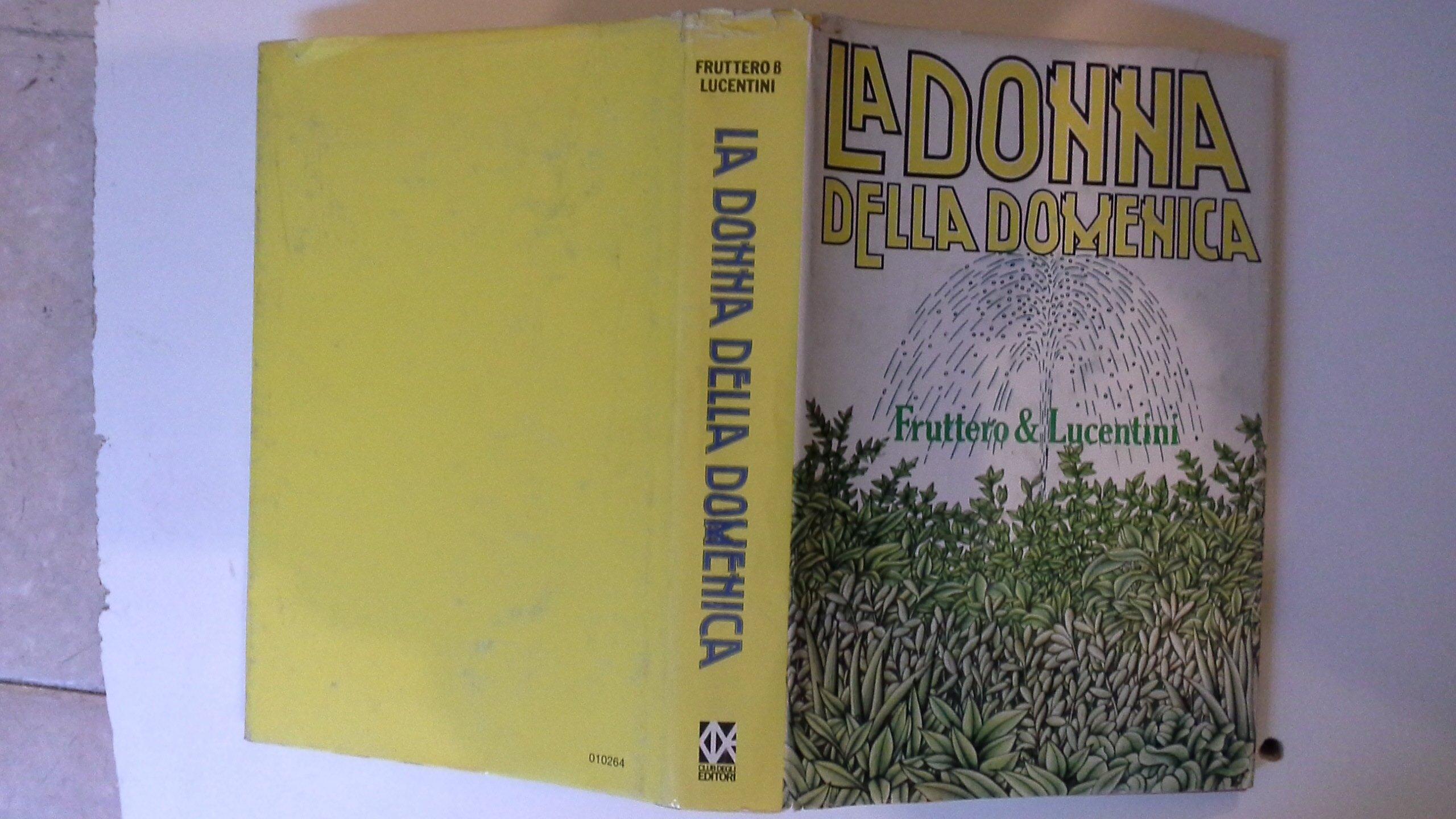 Amazon.it: LA DONNA DELLA DOMENICA - FRUTTERO & LUCENTINI - Libri