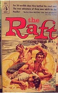 The Raft Robert Trumbull 9780559836398 Amazon Books