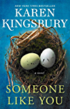 Someone Like You: A Novel (The Baxter Family)