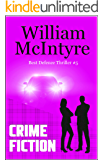 Crime Fiction: A Robbie Munro Legal Thriller (Best Defence series Book 5)