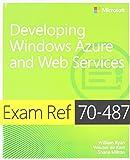 Exam Ref 70-487: Developing Windows Azure and Web
