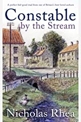 CONSTABLE BY THE STREAM a perfect feel-good read from one of Britain's best-loved authors (Constable Nick Mystery Book 11) Kindle Edition