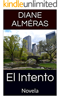 El Intento: Novela (Spanish Edition)