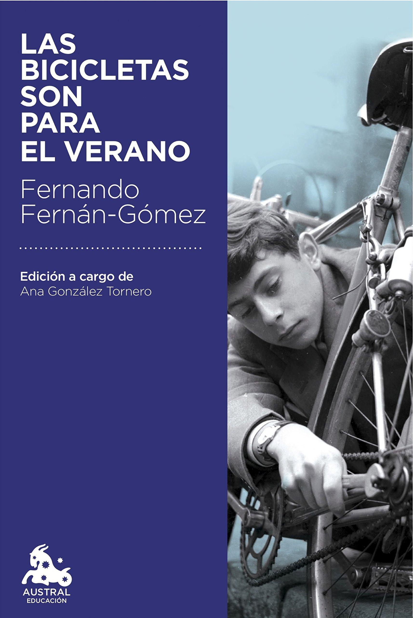 Las bicicletas son para el verano (Austral Educación): Amazon.es: Fernán-Gómez, Fernando: Libros