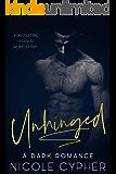 Unhinged: A Dark Romance