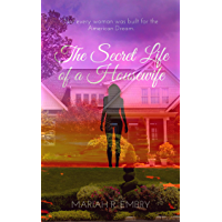 The Secret Life of a Housewife (English Edition)