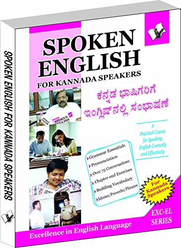 Spoken English for Kannada Speakers: How To Convey Your Ideas In English At Home; Market and Business for Kannada Speakers