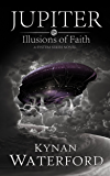 Jupiter - Illusions of Faith