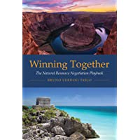 Winning Together: The Natural Resource Negotiation Playbook