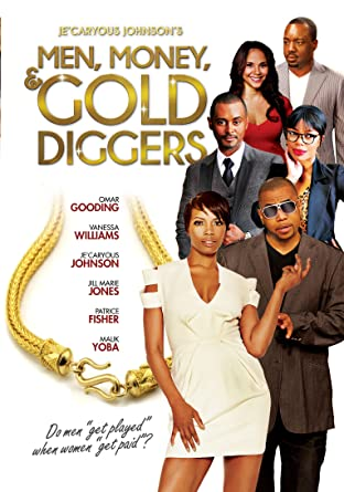 Men money and gold diggers