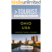 GREATER THAN A TOURIST- OHIO USA: 50 Travel Tips from a Local (Greater Than a Tourist United States Book 29) book cover