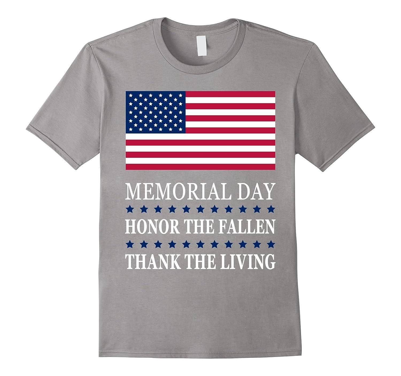 Honor The Fallen Thank The Living – Memorial Day T-Shirt-CD – Canditee 578240375