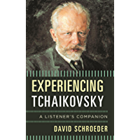 Experiencing Tchaikovsky: A Listener's Companion book cover