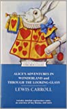 Alice's Adventures in Wonderland and Through the Looking-Glass (Enriched Classics)